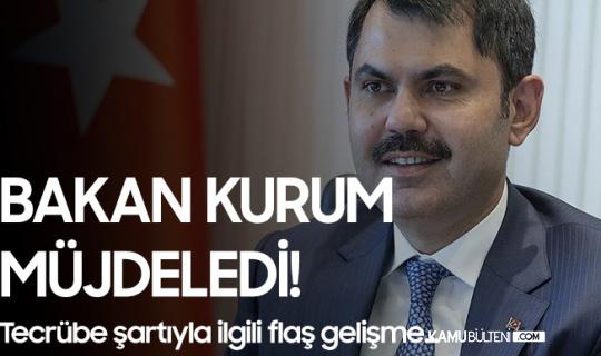 Çevre ve Şehircilik Bakanı Murat Kurum Müjdeledi! Yeni Mezunların Beklediği Düzenleme