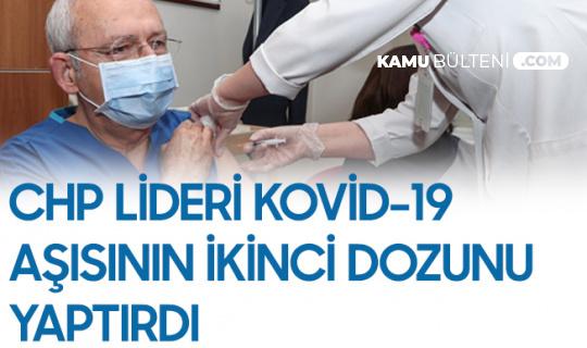 CHP Lideri Kılıçdaroğlu: İkinci Doz Aşımızı da Yaptırdık