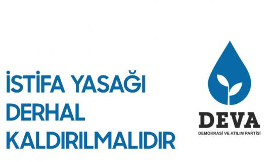 DEVA Partisi : Sağlık Çalışanlarının İstifa Yasağı Kaldırılmalıdır