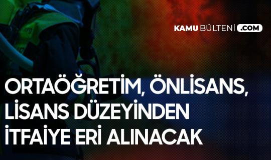 Edirne Belediyesi'ne İtfaiye Eri Alımı (Ortaöğretim, Önlisans, Lisans) Başvuru Tarihleri ve Başvuru Sırasında Gerekli Belgeler