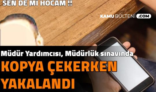 EKYS'de Kopya Skandalı: Acemi Kopyacı Müdür Yardımcısı Çıktı