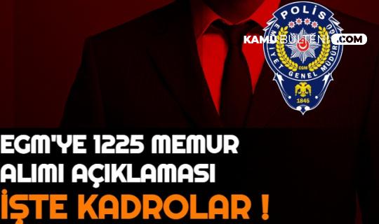 Erdoğan İmzaladı: EGM'ye 1225 Memur Alımı Açıklaması