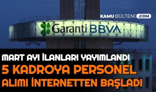 Garanti BBVA 5 Kadroya Personel Alımı Yapacak | Banka Personel Alımı Başvurusu