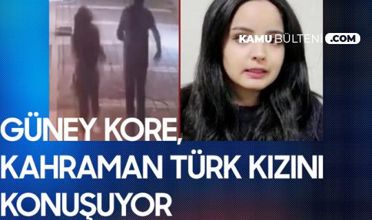 Güney Kore, Kahraman Türk Kızını Konuşuyor! Rabia'dan Örnek Hareket