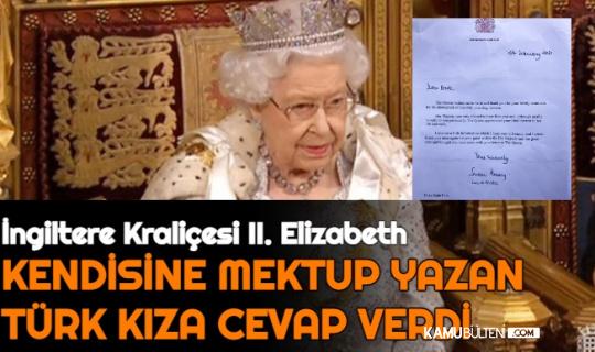 İngiltere Kraliçesi II. Elizabeth, Kendisine Mektup Yazan Türk Kıza Cevap Yazdı