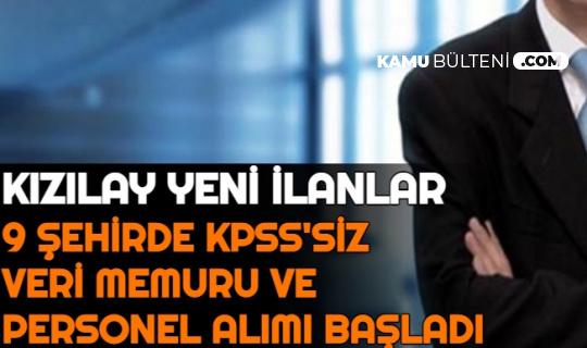 Kızılay 9 Şehirde KPSS'siz İlanlar Yayımladı: Veri Memuru ve Personel Alımı Yapılacak