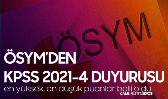 KPSS 2021/4 Yerleştirme Sonuçları Açıklandı! En Yüksek, en Düşük KPSS Puanları Belli Oldu