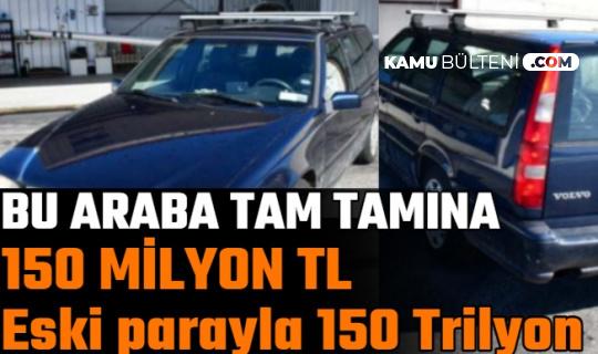 Plakası Nedeniyle Bu Araba 150 Milyon TL'ye Satılıyor