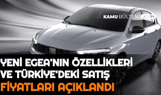 Şık Görünümü ile Dikkatleri Çeken 2021 Fiat Egea Özellikleri ve Türkiye Satış Fiyat Listesi Açıklandı