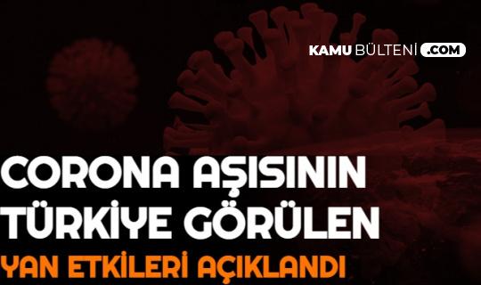 Son Dakika: Korona Aşısının Türkiye'deki Yan Etkileri Açıklandı