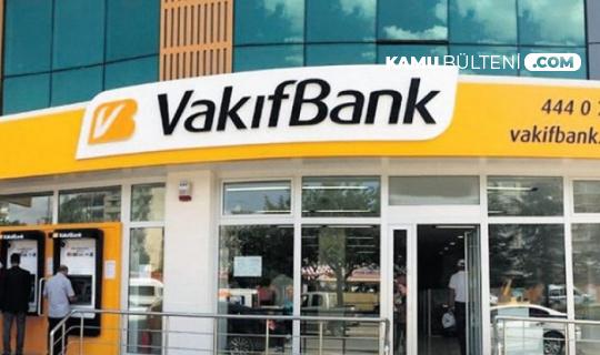 Vakıfbank'tan Personel Alımı Açıklaması