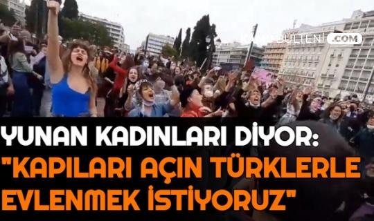 """Yunan Kadınlardan Miçotakis'e: """"Kapıları Aç Türklerle Evlenmek İstiyoruz"""""""