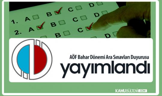 Anadolu Üniversitesi AÖF Bahar Dönemi Ara Sınavlarıyla İlgili Duyuru