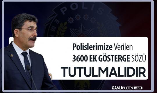 Ayhan Erel: Polislerimize Verilen 3600 Ek Gösterge Sözü Tutulmalı