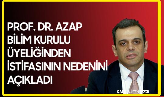 Bilim Kurulu Üyeliğinden İstifa Eden Prof. Dr. Alpay Azap, İstifasının Nedenini Açıkladı