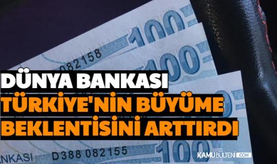 Dünya Bankası Türkiye Büyüme Beklentisini Arttırdı