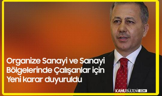 İstanbul Valisi Duyurdu! Sanayi Tesislerinde Çalışanlar için Yeni Karar