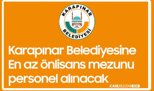 Konya Karapınar Belediyesi En Az Önlisans Mezunu Zabıta Memuru Alımı Yapacak