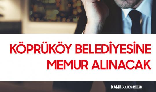 Köprüköy Belediyesi Memur Alımı Yapacak (KPSS En Az 60 Puan)