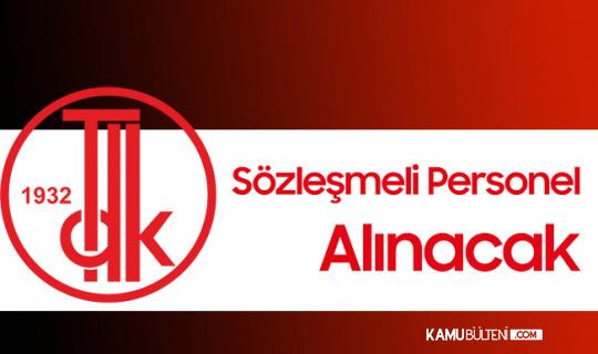 Kültür ve Turizm Bakanlığı Atatürk Kültür , Dil ve Tarih Yüksek Kurumu'na Sözleşmeli Personel Alınacak