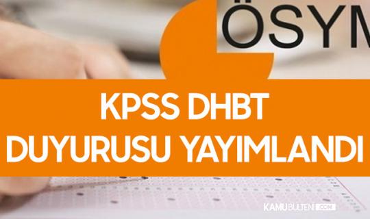 ÖSYM'den 2020 KPSS DHBT Duyurusu Geldi! Sınav Giriş Belgeleri Erişime Açıldı