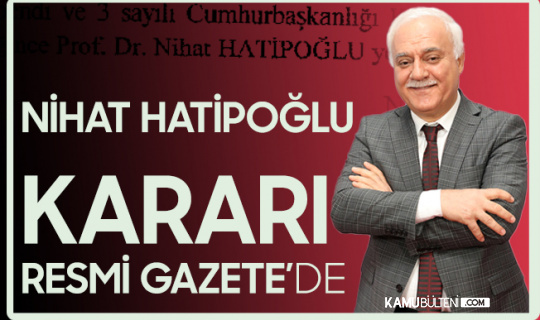 Prof. Dr. Nihat Hatipoğlu ile İlgili Karar Resmi Gazete'de Yayımlandı!