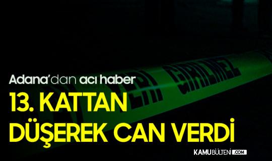 Adana'da 13. Kattan Düşen Çocuk Feci Şekilde Can Verdi
