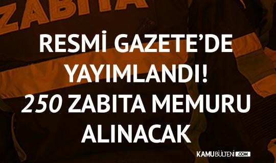 Ankara Büyükşehir Belediye Başkanlığı 250 Zabıta Memuru Alımı İlanı Resmi Gazete'de Yayımlandı