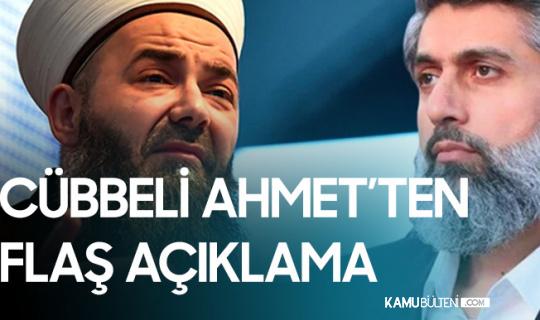 Cübbeli Ahmet' Hoca'dan Alparslan Kuytul ve Furkan Vakfı Hakkında Flaş Açıklama