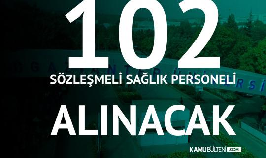 Gaziantep Üniversitesi, 102 Sözleşmeli Personel Alımı Yapacak