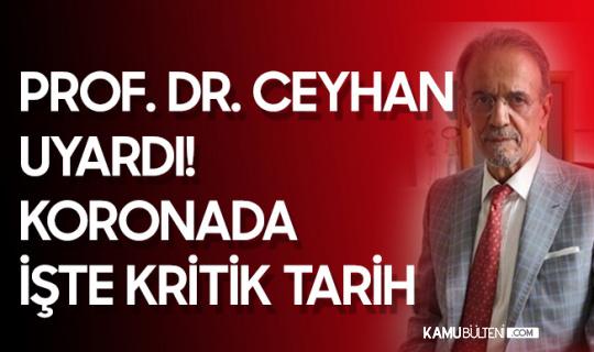 """Prof. Dr. Mehmet Ceyhan Tarihleri Vererek Uyardı! """"Koronavirüste Yeni Dalga Kaçınılmaz!"""""""