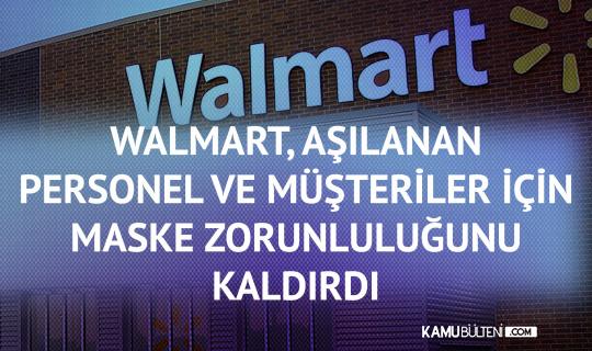 Walmart, Aşılanan Personel ve Müşteriler için Maske Zorunluluğunu Kaldırdı