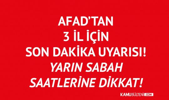 AFAD'tan Trabzon, Rize ve Artvin için Son Dakika Uyarısı! Yarın Sabah Saatlerine Dikkat