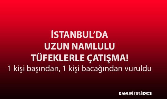 İstanbul Maltepe'de Kalaşnikoflu Çatışma: 2 Yaralı