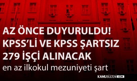 KPSS'li ve KPSS Şartsız 279 İşçi Alımı İlanı Yayımlandı