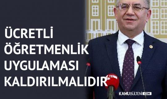 MHP'li Sefer Aycan: Ücretli Öğretmenlik Kaldırılmalıdır