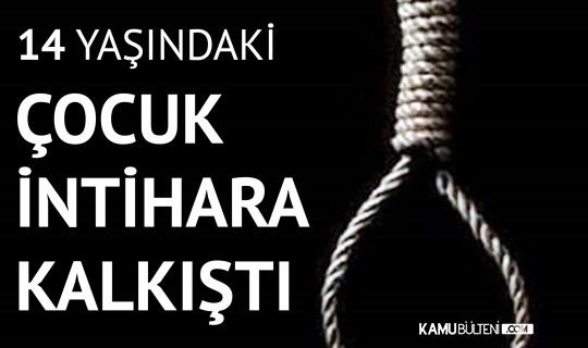 Sivas'tan Kötü Haber! 14 Yaşındaki Çocuk İntihara Kalkıştı!
