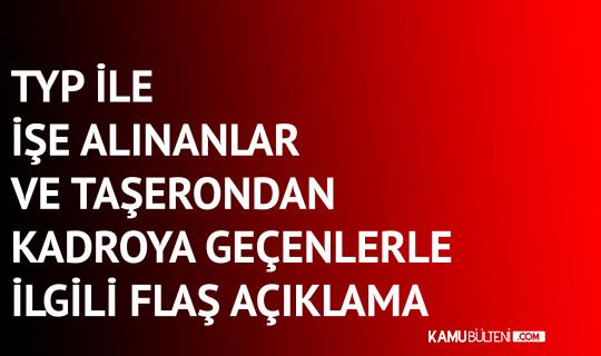 Türk Eğitim-Sen'den Taşerondan Kadroya Geçen ve TYP ile İstihdam Edilenlerle İlgili Çağrı