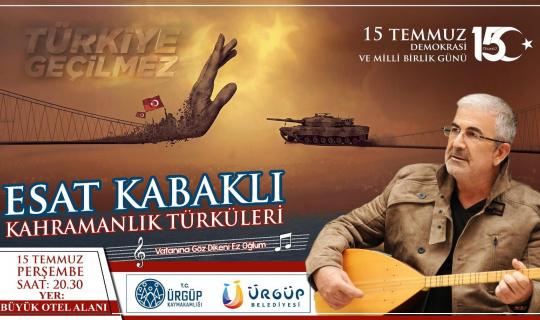 Esat Kabaklı, 15 Temmuz'da Ürgüp'te konser verecek