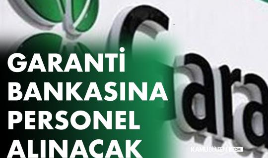 Garanti Bankası'na Lisans Mezunu Personel Alınacak