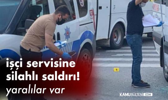Kocaeli Çayırova'da İşçi Servisine Silahlı Saldırı