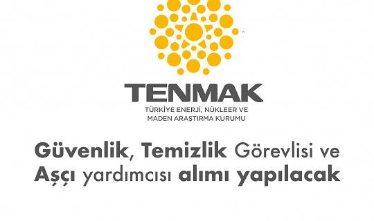 Türkiye Enerji, Nükleer ve Maden Araştırma Kurumuna İŞKUR Üzerinden Şoför, Güvenlik Görevlisi ve Temizlik Görevlisi Alımı Yapılacak