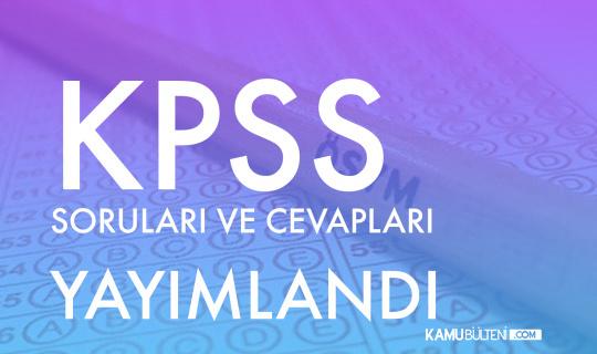 7-8 Ağustos KPSS Soruları Yayımlandı