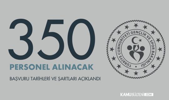 Gençlik ve Spor Bakanlığı'na 350 Sözleşmeli Personel Alımı Yapılacak