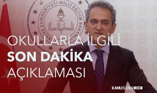 Milli Eğitim Bakanı Prof. Dr. Özer'den Okullarla İlgili Son Dakika Açıklamaları