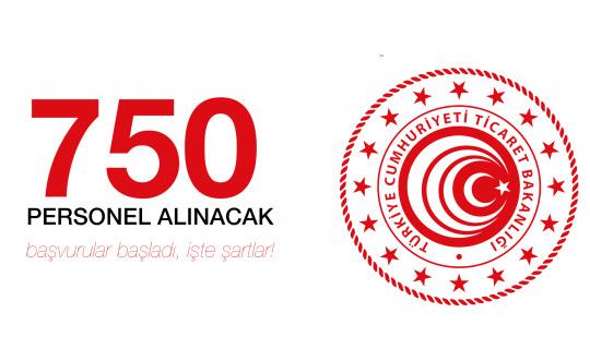 Ticaret Bakanlığı'na 750 Personel Alımı için Başvurular Devam Ediyor