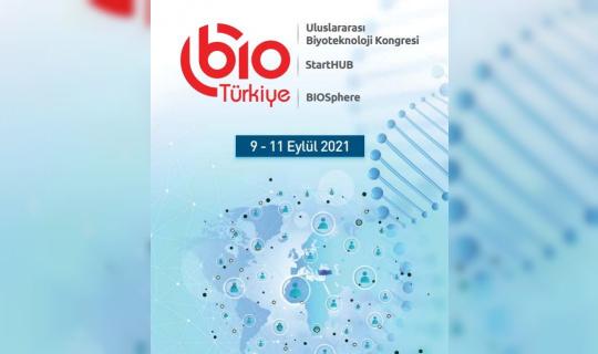 Biyoteknoloji alanındaki son gelişmeler 120'den fazla konuşmacıyla masaya yatırılacak