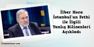 İlber Ortaylı İstanbul'un Fethi ile ilgili yanlış bilinenleri anlattı