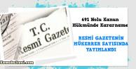 691 Nolu KHK Resmi Gazete'de yayımlandı (Tam Metni)