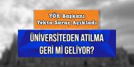 Yekta Saraç'tan flaş açıklama: Üniversiteden atılma geri mi geliyor?